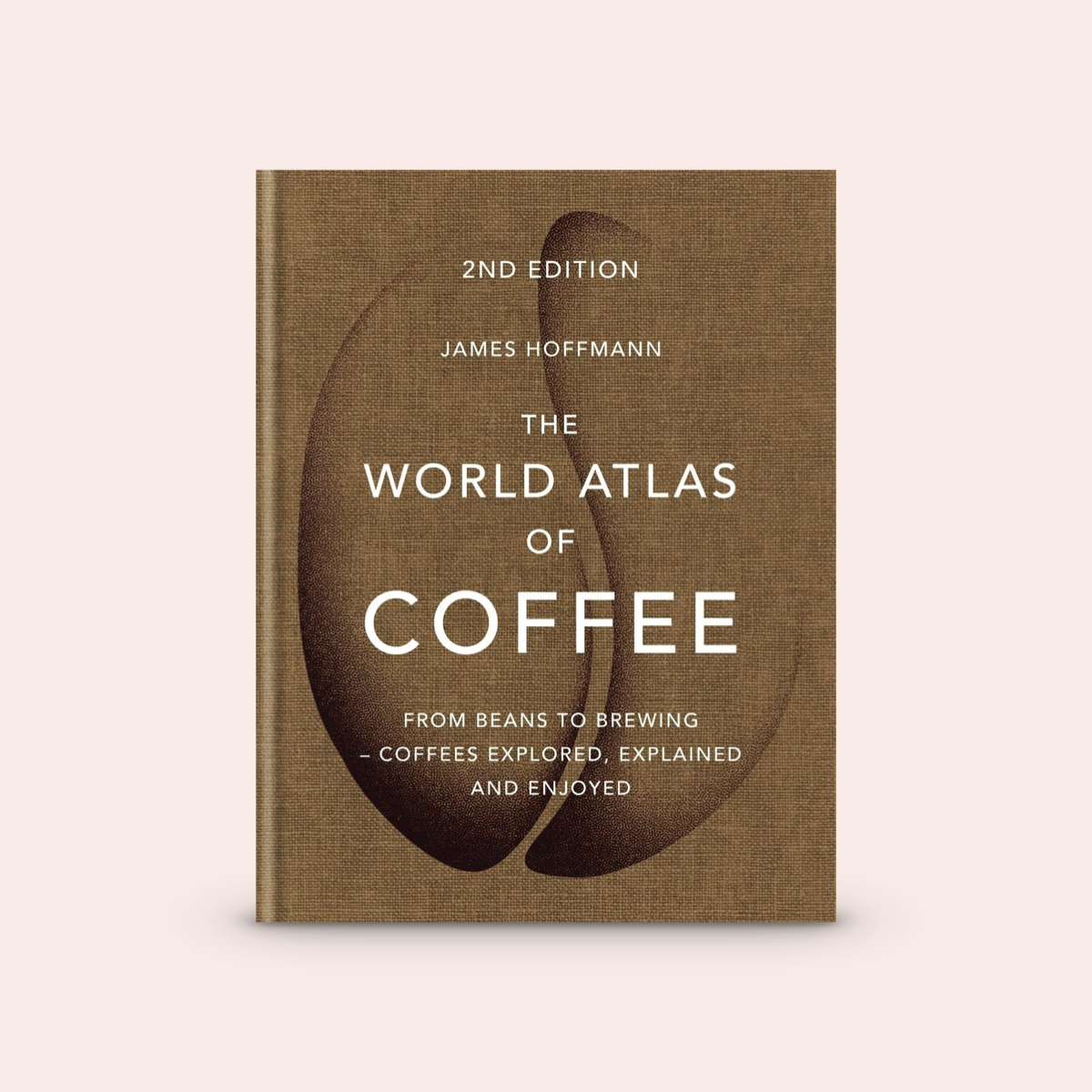 The World Atlas of Coffee: 2nd Edition